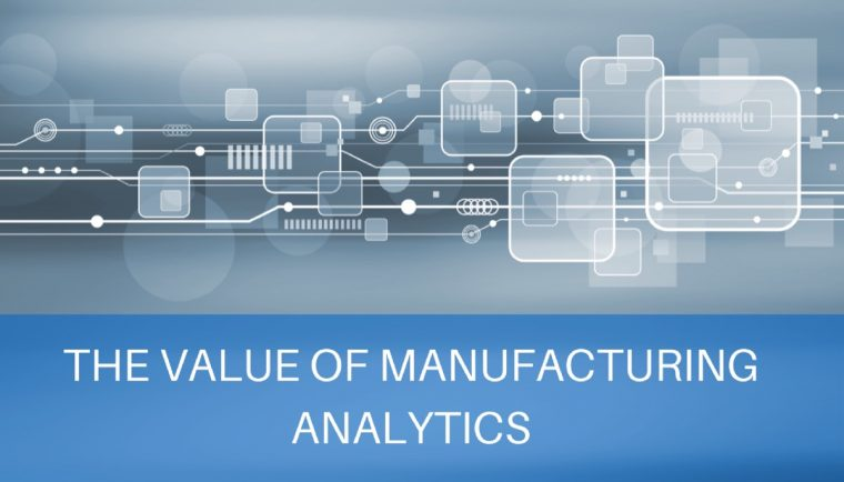 Value of manufacturing analytics