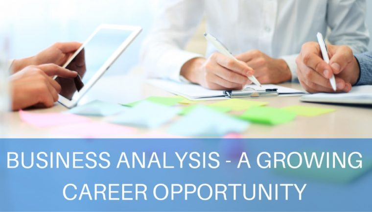 Business analysis - a growing career opportunity